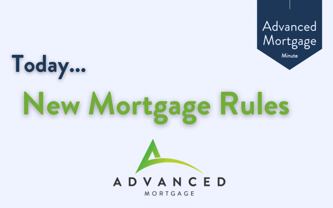 New Mortgage Rules Coming June 1, 2021